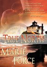 True North by Marie Force