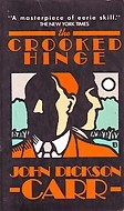 The Crooked Hinge (Dr. Gideon Fell, #8)