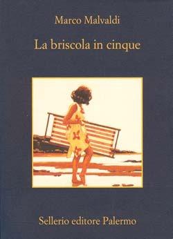 La briscola in cinque by Marco Malvaldi