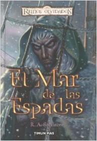 El Mar de las Espadas (Reinos Olvidados: Senda de Tinieblas, #4)