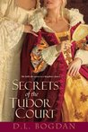 Secrets of the Tudor Court (Tudor Court #1)