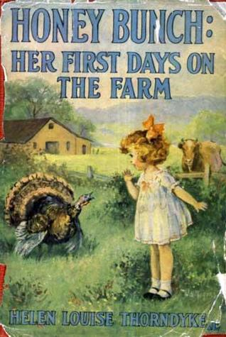Honey Bunch: Her First Days on The Farm