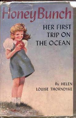 Honey Bunch: Her first Trip on the Ocean
