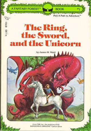The Ring, the Sword, and the Unicorn (Fantasy Forest, #1)