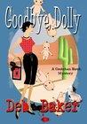 Goodbye, Dolly (Gretchen Birch, #2)