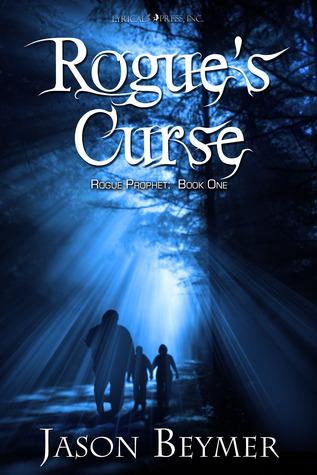 Rogue's Curse by Jason Beymer