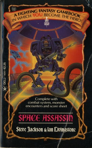 Space Assassin (Fighting Fantasy #12)