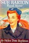 Sue Barton, Rural Nurse (Sue Barton, #4)