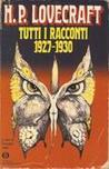 Tutti i racconti: 1927-1930