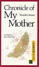 Chronicle of My Mother by Yasushi Inoue