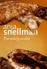 Parvekejumalat by Anja Snellman
