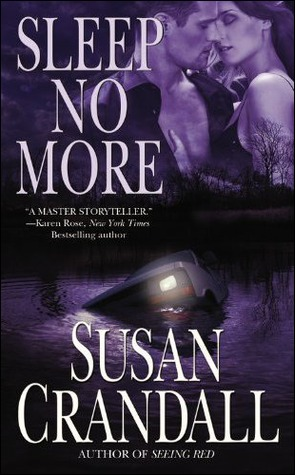 Sleep No More by Susan Crandall