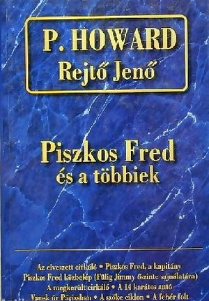 Piszkos Fred és a többiek... by Jenő Rejtő