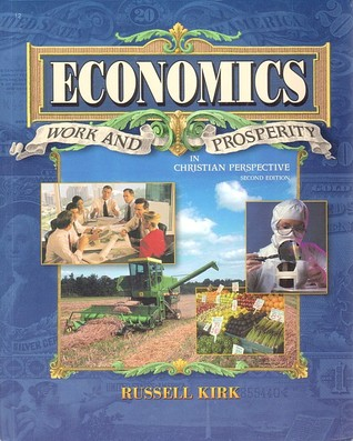 Economics: Work and Prosperity in Christian Perspective
