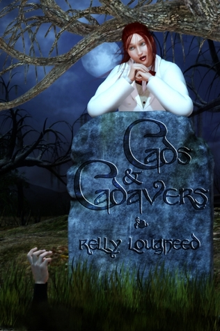 Cads and Cadavers by Kelly Lougheed