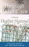 Through Hazel Eyes