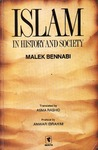Islam in History and Society by مالك بن نبي