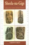 Sheela-na-Gigs: Origins and Functions