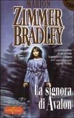 La signora di Avalon by Marion Zimmer Bradley