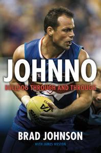 Johnno: Bulldog Through and Through