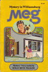 Meg and the Mystery in Williamsburg (Meg Duncan, #6)