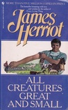 All Creatures Great and Small (All Creatures Great and Small, #1)