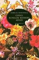 Codul bunelor maniere astăzi by Aurelia Marinescu