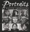 Portraits of Native Americans