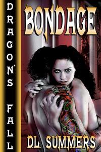 Dragons Fall - Bondage(Dragons Fall)