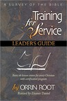 Training for Service: A Survey of the Bible, Leader's Guide