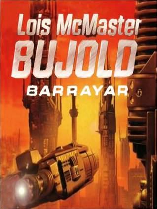 Barrayar by Lois McMaster Bujold