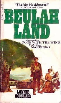 Beulah Land by Lonnie Coleman