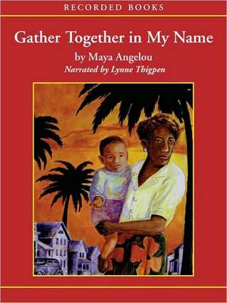 Ebook Gather Together in My Name by Maya Angelou PDF!