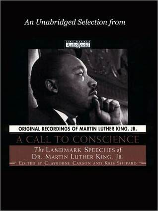 Where Do We Go From Here?: An Unabridged Selection from A Call to Conscience - The Landmark Speeches of Dr. Martin Luther King, Jr.