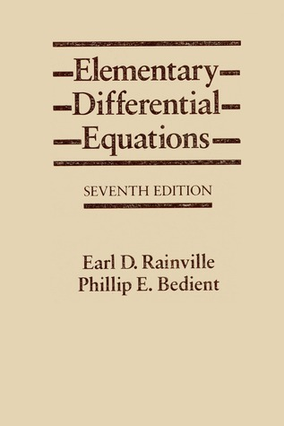 elementary differential equations by earl d rainville rh goodreads com differential equations solution manual nagle differential equations solutions manual 4th