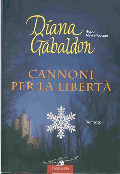 Cannoni per la libertà  (La straniera, #11)