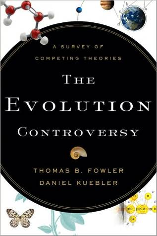 The Evolution Controversy: A Survey of Competing Theories