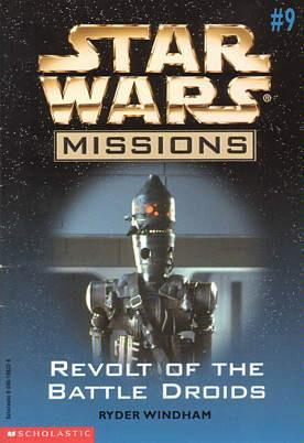 Revolt of the Battle Droids (Star Wars Missions, #9)