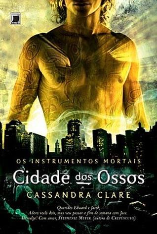 Cidade dos Ossos (Os Instrumentos Mortais, #1)
