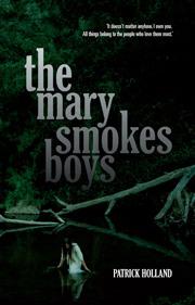 Ebook The Mary Smokes Boys by Patrick Holland read!