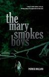 The Mary Smokes Boys