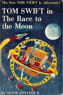 Tom Swift in The Race to the Moon  (Tom Swift Jr, #12)