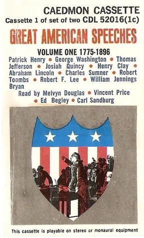 Great American Speeches 1775-1896