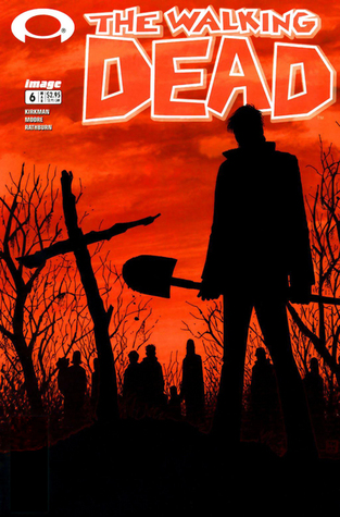 The Walking Dead, Issue #6