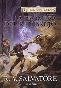 La promesa del Rey Brujo (Reinos Olvidados: Los Mercenarios, #2)