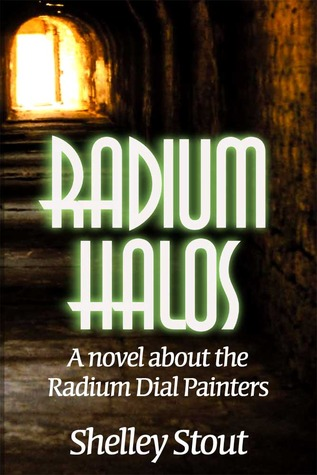 Radium Halos by Shelley Stout