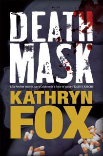Image result for Death Mask (Dr. Anya Crichton, #5) by Kathryn Fox