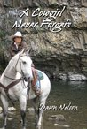 A Cowgirl Never Forgets