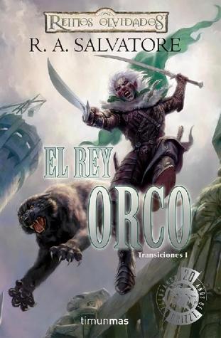 El Rey Orco (Transiciones, #1)