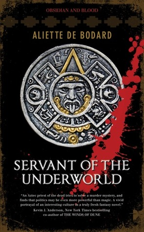 Servant of the Underworld (Obsidian and Blood #1)